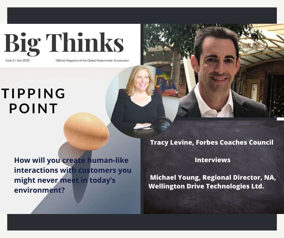 Tracy Levine, Forbes Coaches Council, Interview with Michael Young, Regional Director, North America Wellington