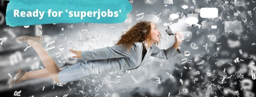 The future of work will be superjobs.