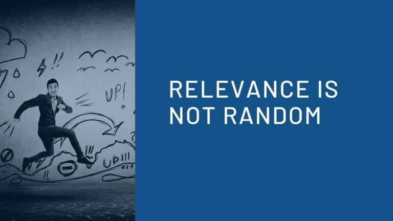 Relevance is Not Random