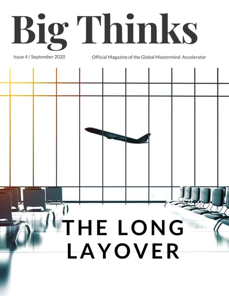 Big Thinks September 2020 The Long Layover