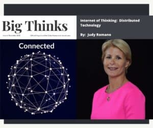 Big Thinks November 2020 Internet of Thinking Distributed Technology by Judy Romano