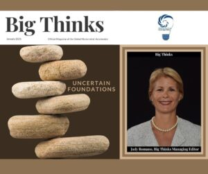 January 2021 Big Thinks Cover Judy Romano Big Thinks Judy Romano Managing Editor