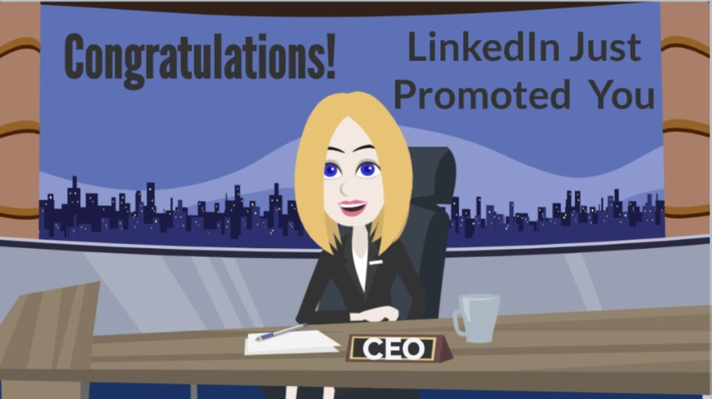 Congratulations! LinkedIn has promoted you to the CEO of your own news station.