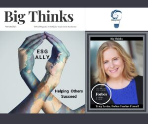 Big Thinks February 2021 Time to Rethink Traditional Inclusion and Diversity Initiative by Tracy Levine Forbes Coaches Council and CEO Advantage Talent Inc
