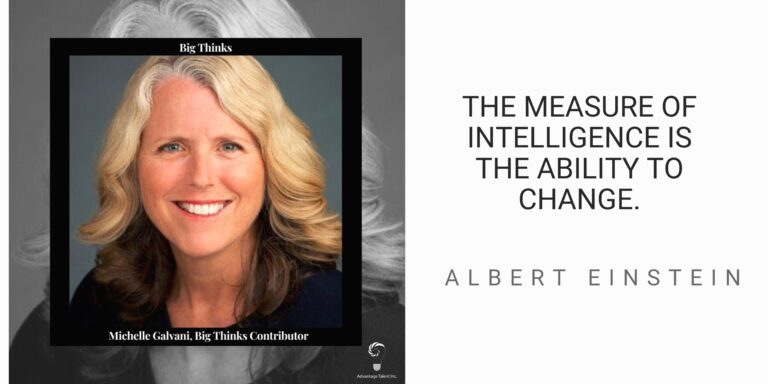 """Big Thinks Contributor, Michelle Galvani and Einstein quote, """"The measure of intelligence is the ability to change."""""""