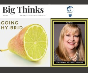 Big Thinks April 2021 Cover Karyn Mullins Contributor