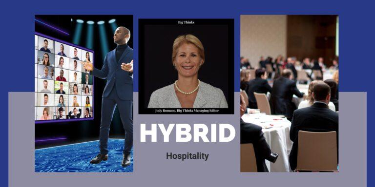 Big Thinks Magazine April 2021 Hybrid Hospitality Judy Romano