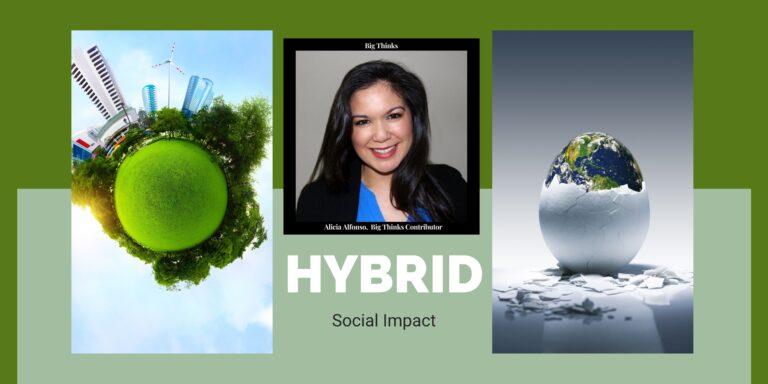 Big Thinks Magazine April 2021 Hybrid Social Impact Alicia Alfonso