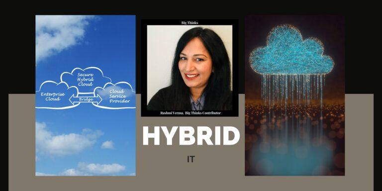 Big Thinks Magazine April 2021 Rashmi Verma Hybrid IT
